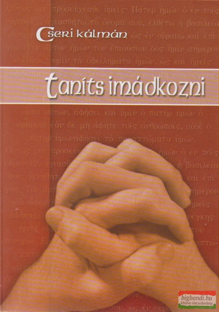 Taníts imádkozni