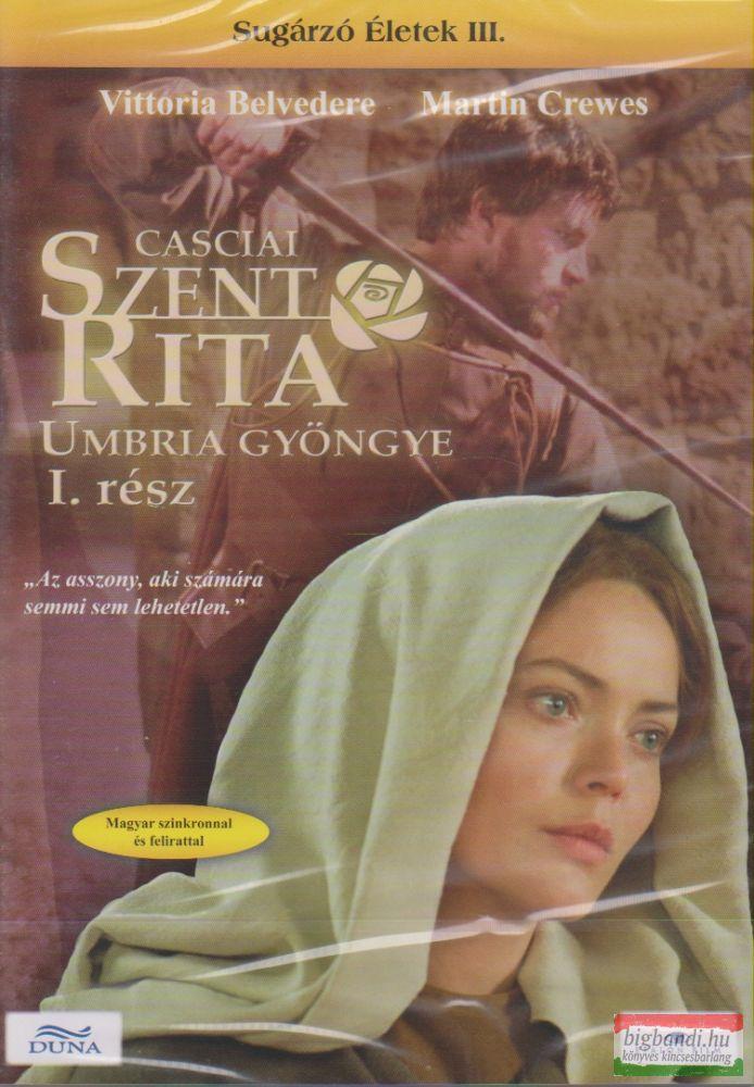 Szent Rita - Umbria gyöngye I.