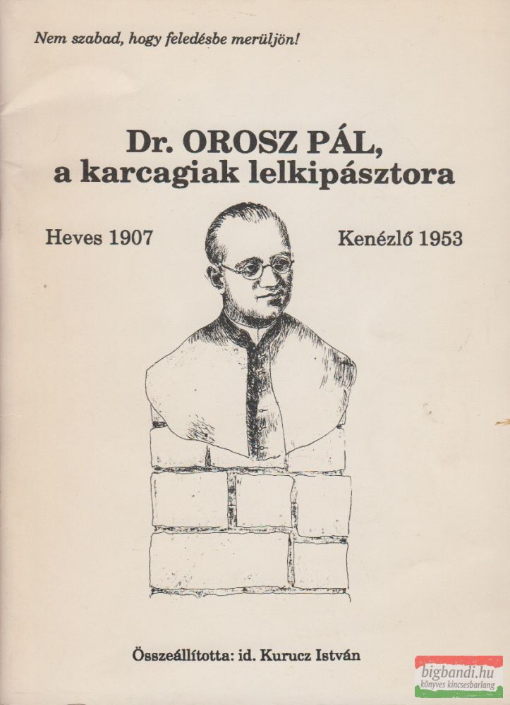 Dr. Orosz Pál, a karcagiak lelkipásztora