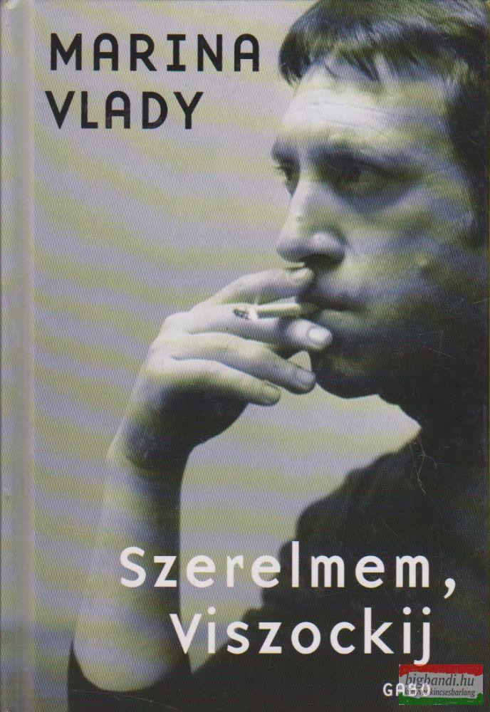 Marina Vlady - Szerelmem, Viszockij