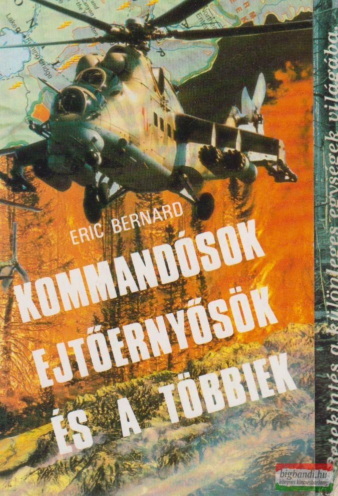 Kommandósok, ejtőernyősök és a többiek