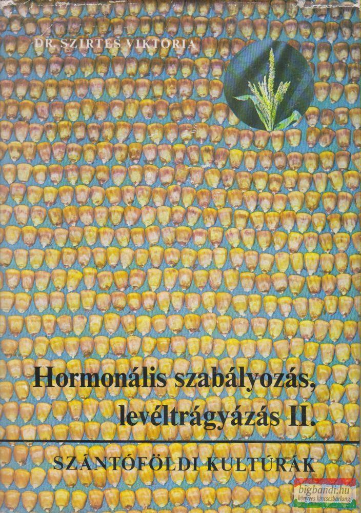 Hormonális szabályozás, levéltrágyázás II. - Szántóföldi kultúrák