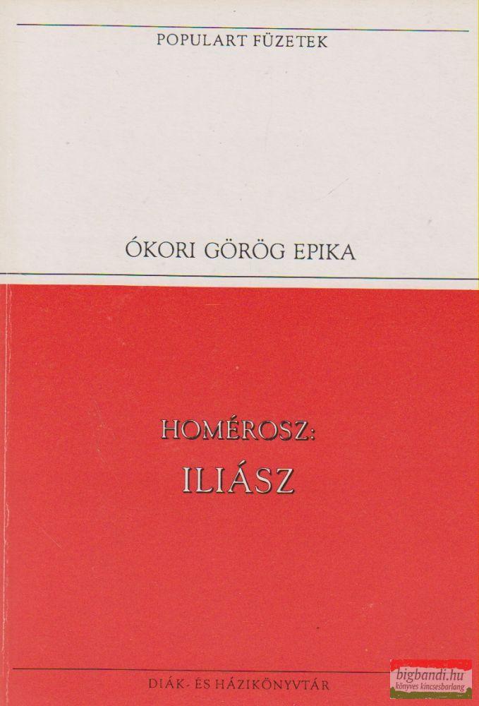 Homérosz - Iliász
