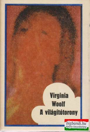 Virginia Woolf- A világítótorony