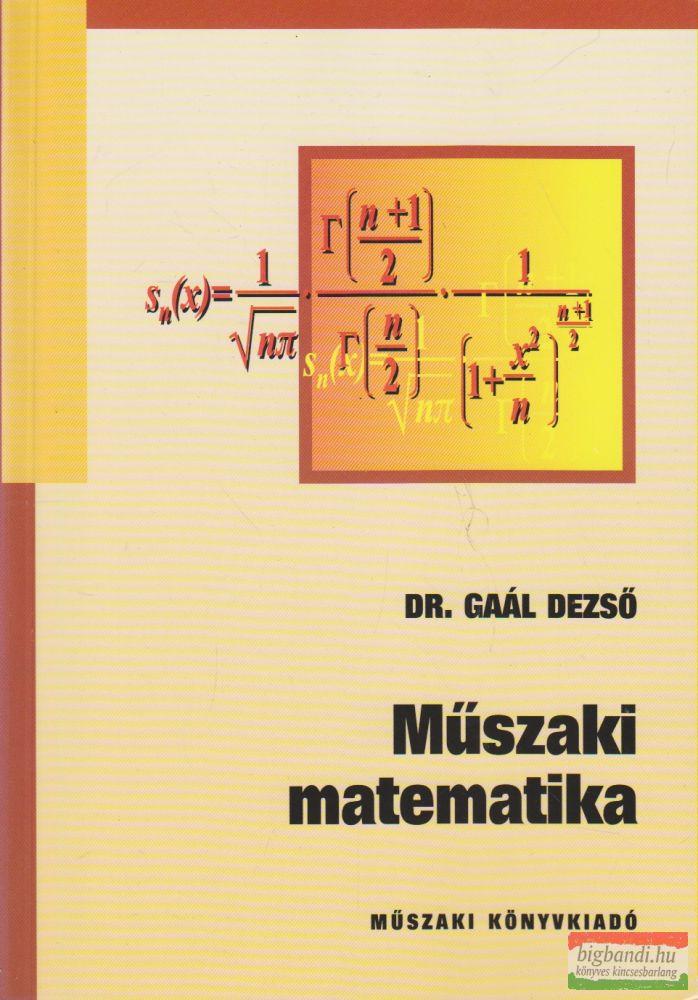 Dr. Gaál Dezső - Műszaki matematika