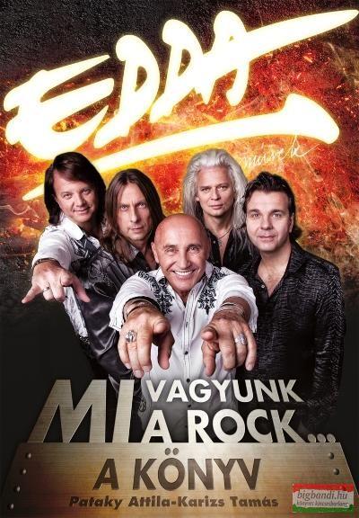 Edda Művek - Mi vagyunk a rock...