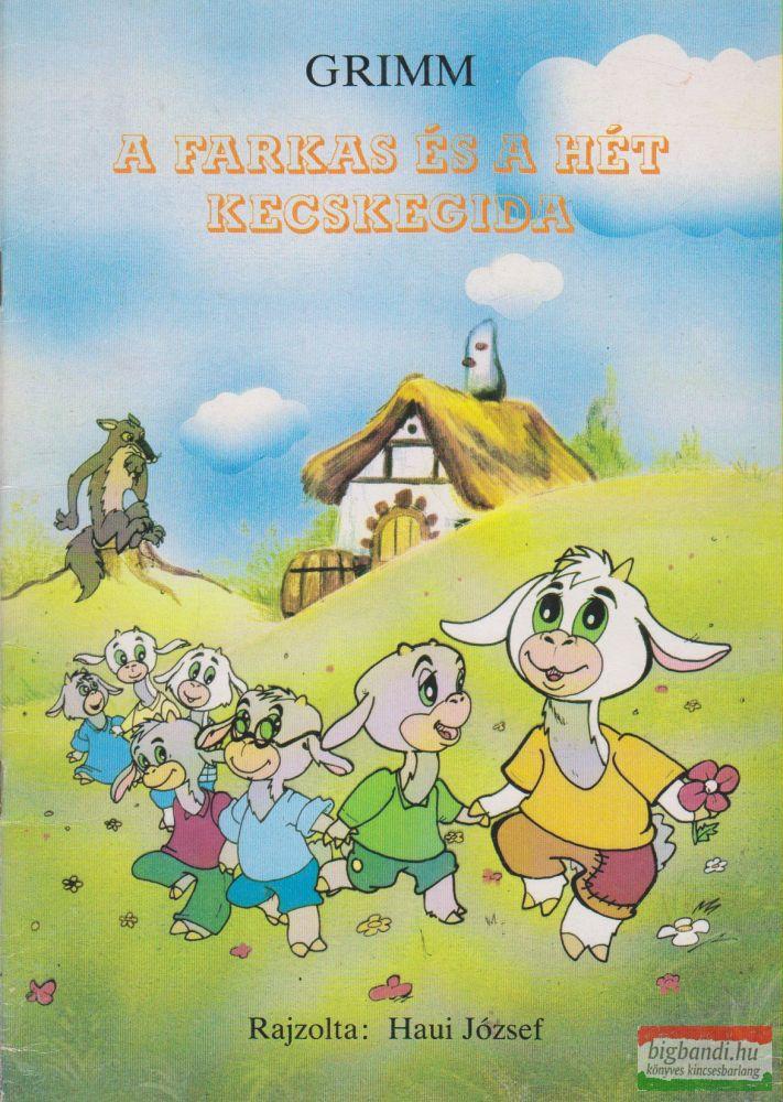 Jakob Grimm, Wilhelm Grimm - A farkas és a hét kecskegida