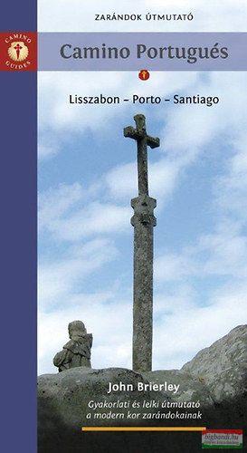 John Brierley - Camino Portugués - A Portugál Út - Zarándok útmutató