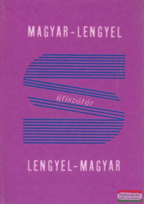 Magyar-lengyel lengyel-magyar útiszótár