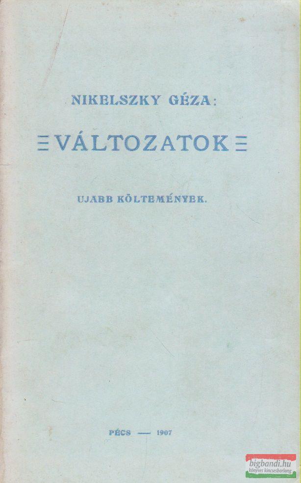 Nikelszky Géza - Változatok