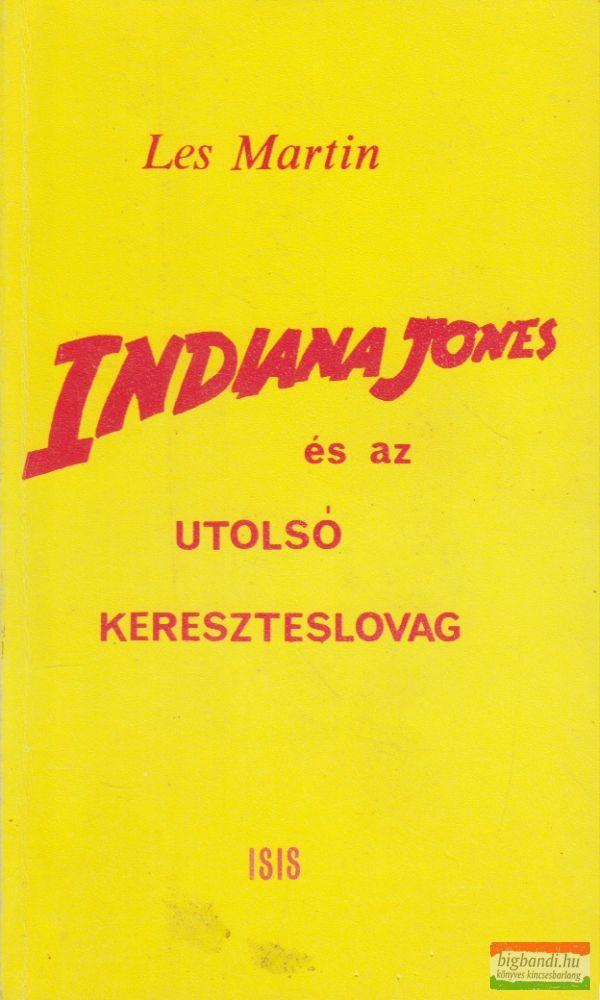 Les Martin - Indiana Jones és az utolsó kereszteslovag