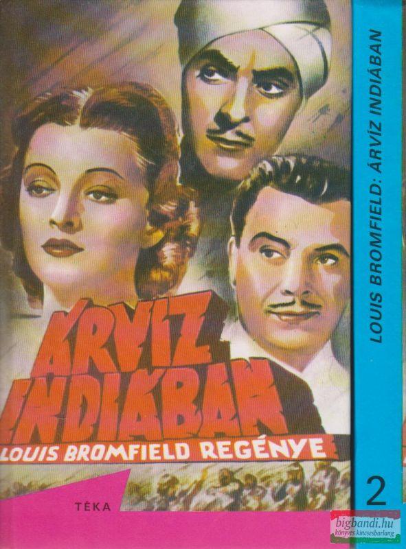 Louis Bromfield - Árvíz Indiában I-II.