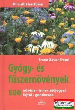 Franz-Xaver Treml - Gyógy- és fűszernövények