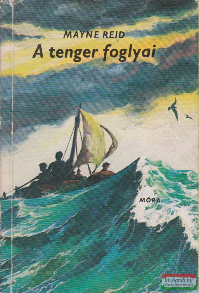 Mayne Reid - A tenger foglyai