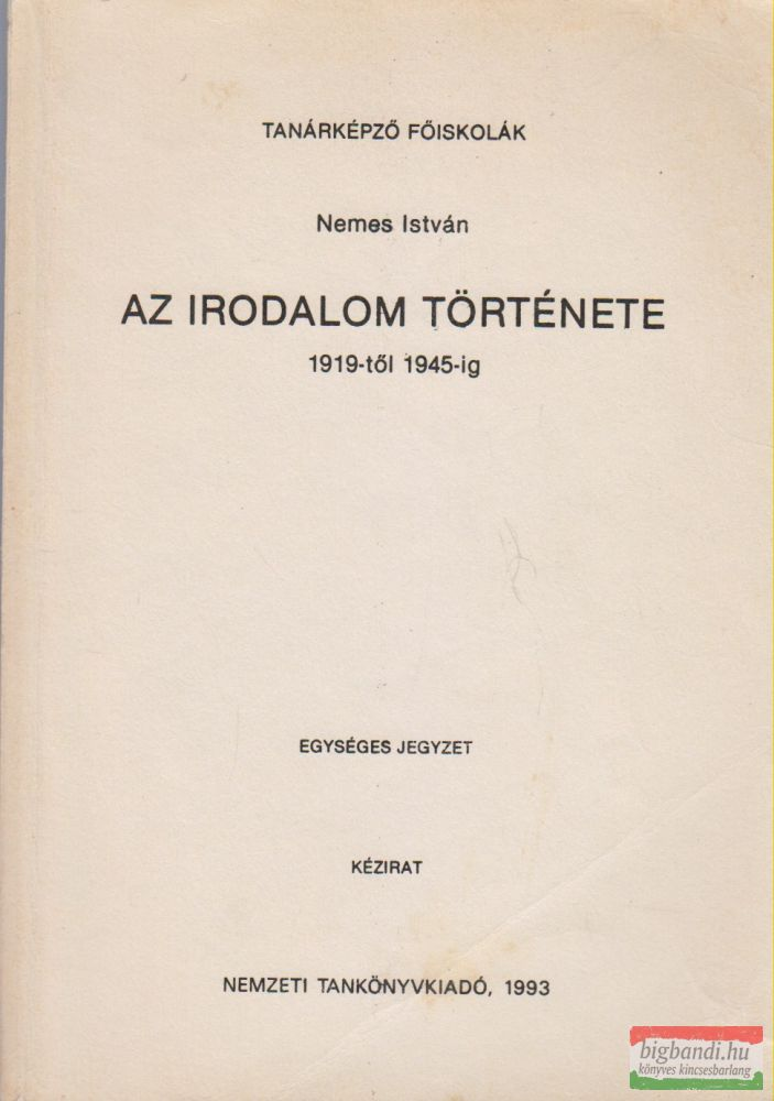 Az irodalom története 1919-1945