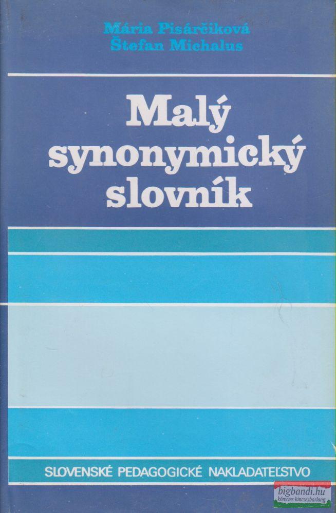 Mária Pisárciková, Stefan Michalus - Maly synonymicky slovník