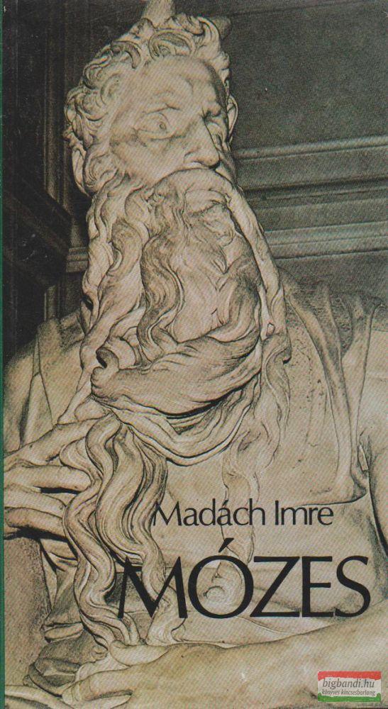 Madách Imre - Mózes