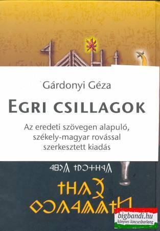 Egri csillagok - székely-magyar rovásírással