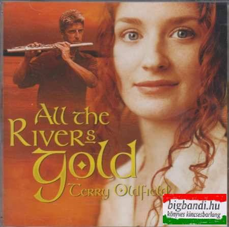 Terry Oldfield - All the Rivers Gold CD