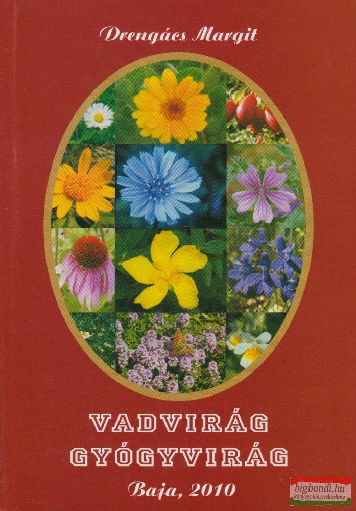 Vadvirág - Gyógyvirág (3.kötet)