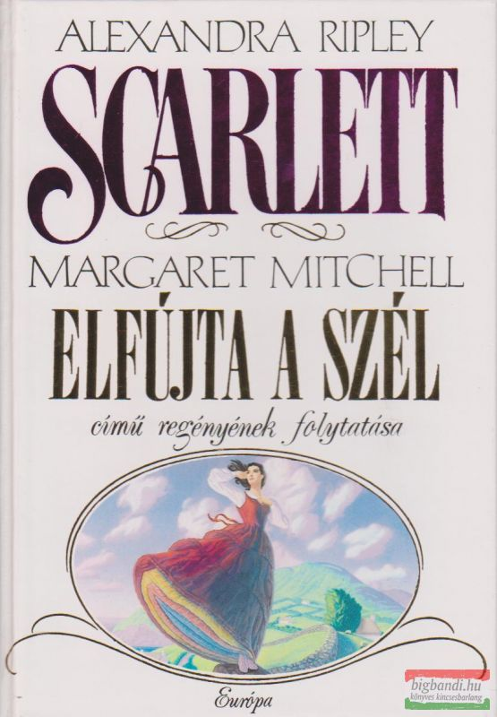 Alexandra Ripley - Scarlett
