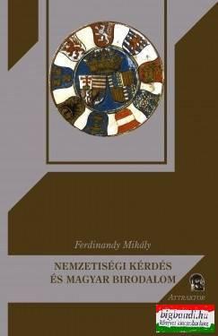 Nemzetiségi kérdés és magyar birodalom