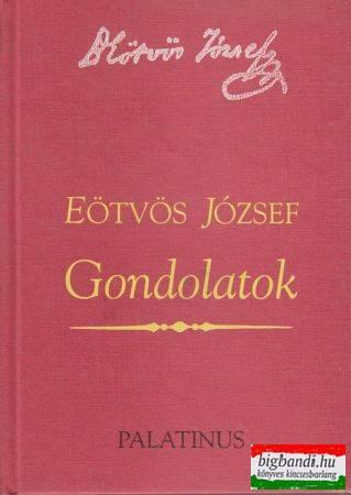 Eötvös József - Gondolatok