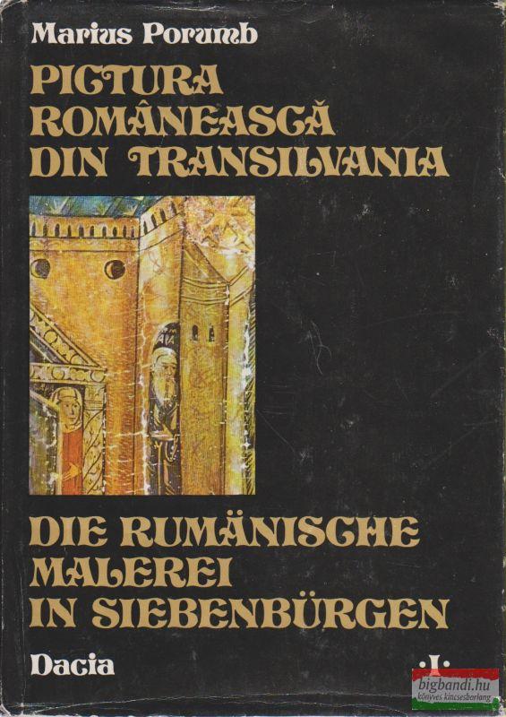 Pictura romaneasca din Transilvania / Die rumanische malerei in Siebenbürgen