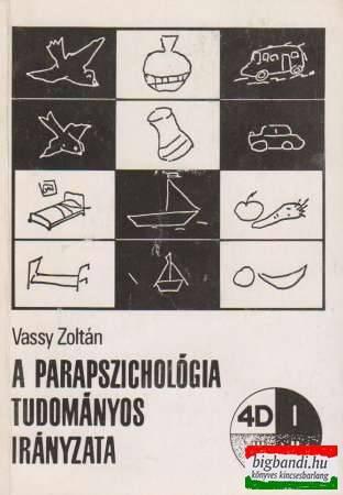 A parapszichológia tudományos irányzata (4D)