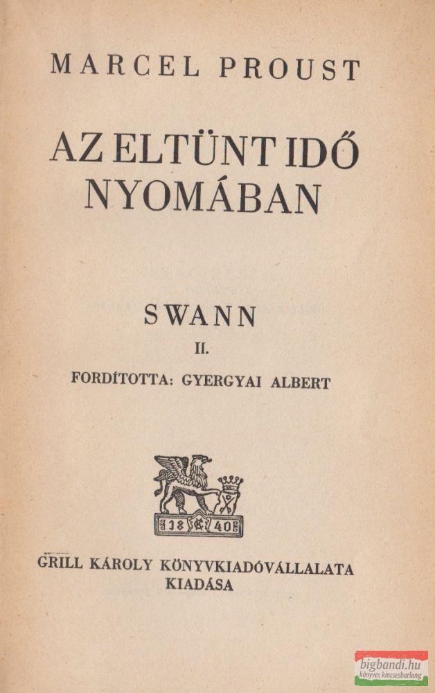 Az eltünt idő nyomában - Swann II.