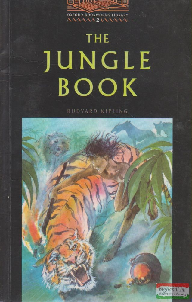 The Jungle Book - Oxford Bookworms Library 2.