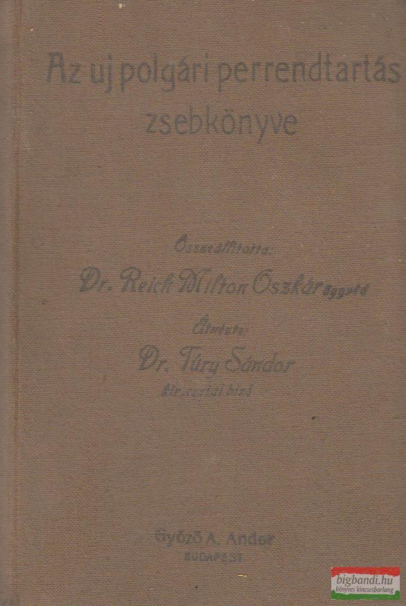 Az uj polgári perrendtartás zsebkönyve (1911. évi I. t.-c.)
