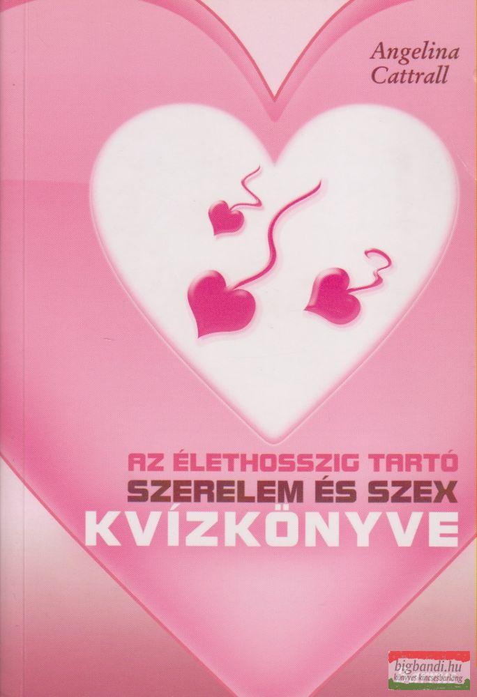 Az élethosszig tartó szerelem és szex kvízkönyve