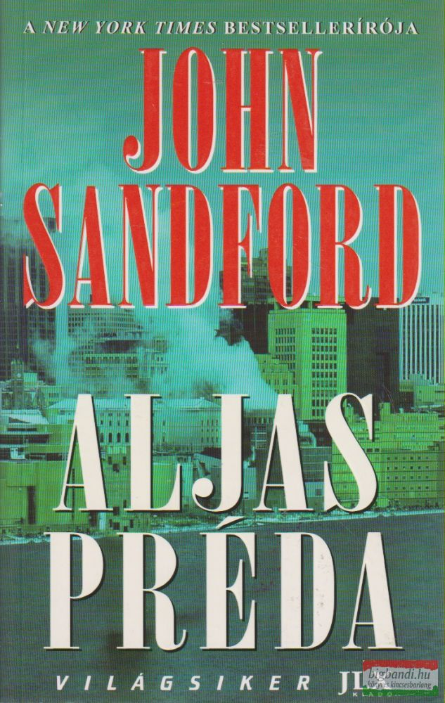 John Sandford - Aljas préda