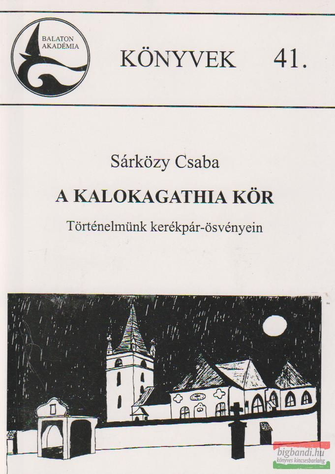 A Kalokagathia Kör