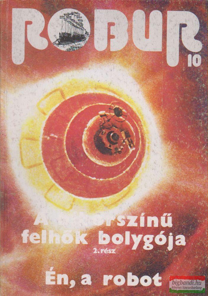 Robur 10. - A bíborszínű felhők bolygója 2. / Én, a robot