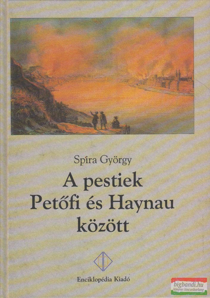 A pestiek Petőfi és Haynau között