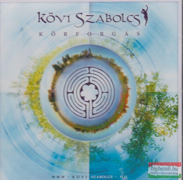 Kövi Szabolcs: Körforgás CD
