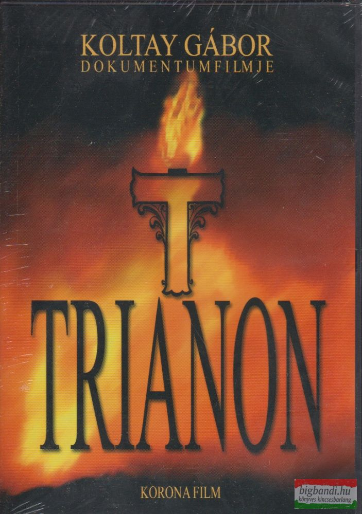 Trianon - Koltay Gábor dokumentumfilmje