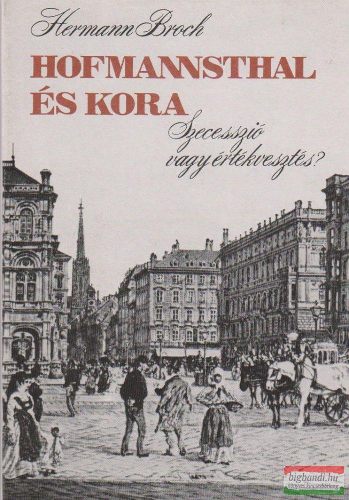 Hofmannsthal és kora