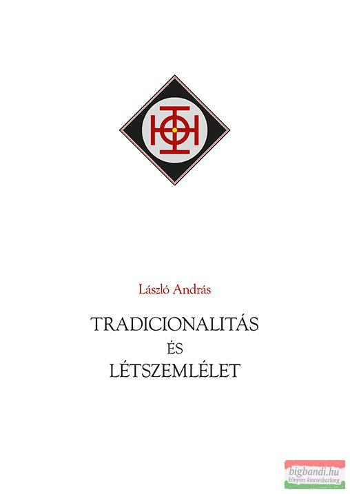 László András - Tradicionalitás és létszemlélet