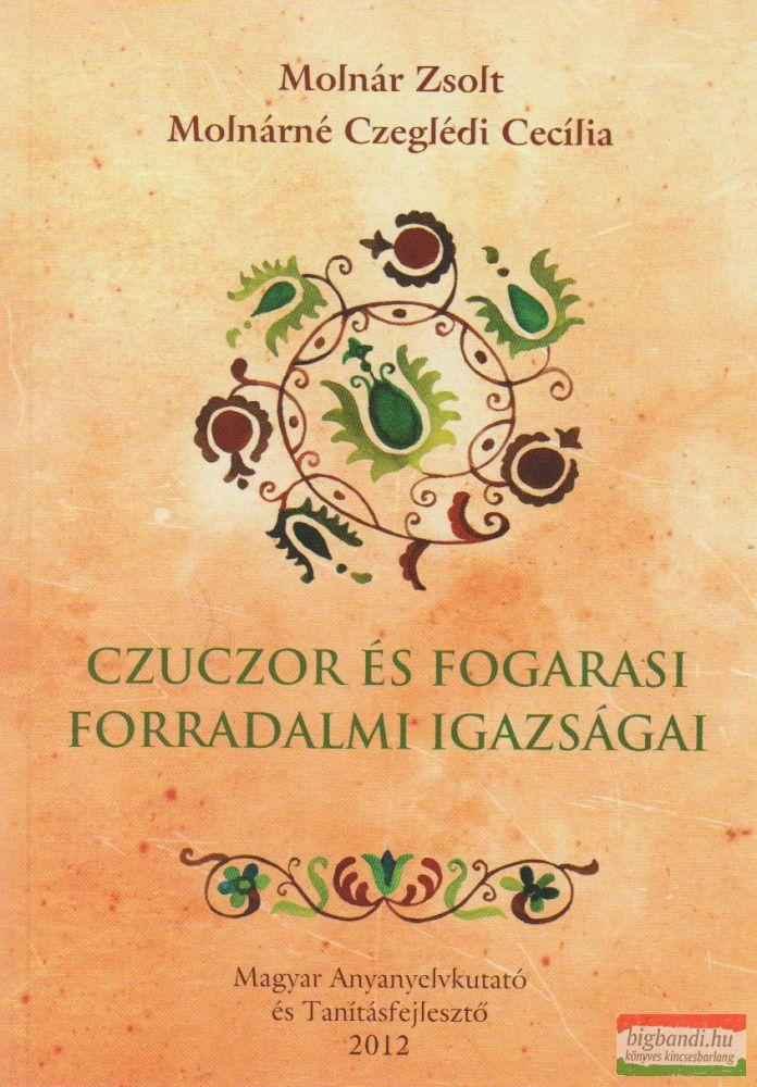 Czuczor és Fogarasi forradalmi igazságai