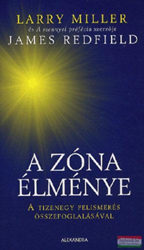 A zóna élménye - A tizenegy felismerés összefoglalásával