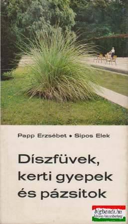 Díszfüvek, kerti gyepek és pázsitok