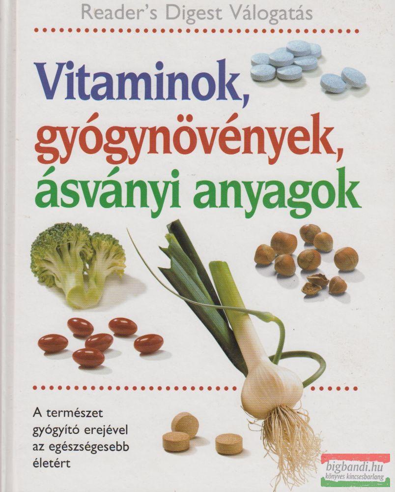 Benczédi Magda, Nagy Erika szerk. - Vitaminok, gyógynövények, ásványi anyagok