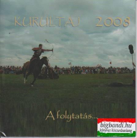 Kurultáj 2008 - A folytatás... DVD