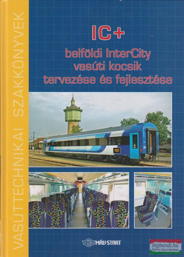 IC+ belföldi InterCity vasúti kocsik tervezése és fejlesztése