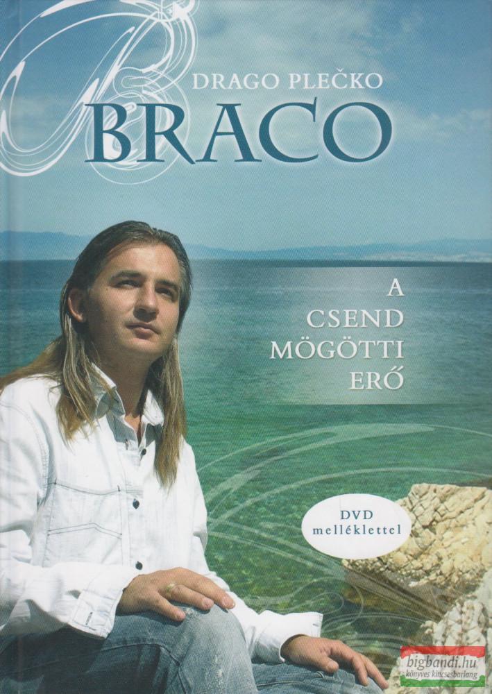 Braco - a csend mögötti erő - DVD melléklettel