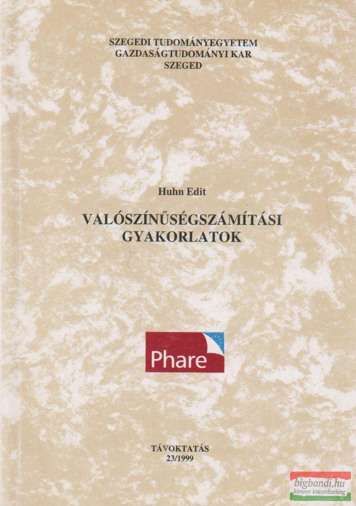 Valószínűségszámítási gyakorlatok - Távoktatás 23/1999.