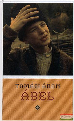 Tamási Áron - Ábel (Ábel a rengetegben / Ábel az országban / Ábel Amerikában)